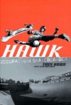 Hawk: Occupation: Skateboarder (Skate My Friend, Skate) - Tony Hawk