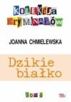 Dzikie białko - Joanna Chmielewska