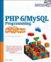 PHP 6/MySQL Programming for the Absolute Beginner - Andy Harris