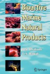 Bioactive Marine Natural Products - D.S. Bhakuni, D. S. Rawat
