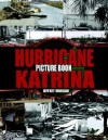 Hurricane Katrina Picture Book - Jeffrey Morgan