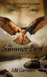 The Summer Bird - S.M. Carrière