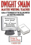 Dwight Swain: Master Writing Teacher - Dwight V. Swain