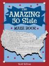 The Amazing 50 States Maze Book - Scott Sullivan, Jodi Huelin