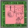 Peanuts Cook Book - Charles M. Schulz, June Dutton