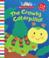 The Crawly Caterpillar - Judith Nicholls
