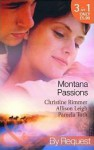 Montana Passions (By Request) - Christine Rimmer, Allison Leigh, Pamela Toth