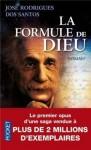 La Formule de Dieu - José Rodrigues dos Santos