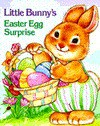 Little Bunny's Easter Egg Surprise - Susan Hood