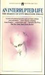 An Interrupted Life: The Diaries Of Etty Hillesum, 1941 1943 - Etty Hillesum