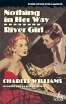 Nothing in Her Way / River Girl - Charles Williams