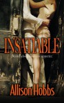 Insatiable - Allison Hobbs