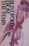 Blindfold from the Stars - Philip E. High