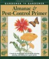 Gardener to Gardener Almanac & Pest-Control Primer: A Month-By-Month Guide and Journal for Planning, Planting - Organic Gardening Magazine, Editors of Organic Gardening Magazine