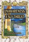 Unawareness: A Sly Threat - Harun Yahya