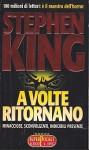 A volte ritornano - Hilia Brinis, Stephen King