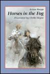 Horses in the Fog - Krista Ruepp, U. Heyne, U Heyne, Ulrike Heyne
