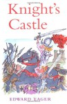 Knight's Castle - Edward Eager