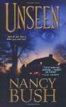 Unseen - Nancy Bush