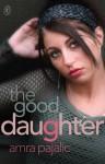 The Good Daughter - Amra Pajalic