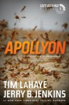Apollyon: The Destroyer Is Unleashed - Tim LaHaye, Jerry B. Jenkins