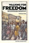 Walking for Freedom: Montgomery Bus Boycott - Richard Kelso, Alex Haley