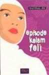 Episode Kelam Feli - Arul Khan, Jonru