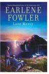 Love Mercy (Love Mercy Johnson Mystery #1) - Earlene Fowler