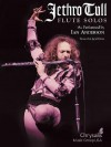 Jethro Tull Flute Solos: As Performed by Ian Anderson - Jeff Rona, Ian Anderson