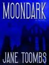 Moondark - Jane Toombs
