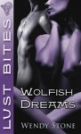 Wolfish Dreams - Wendy Stone