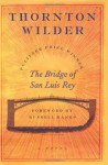Bridge of San Luis Rey - Thornton Wilder, Russell Banks