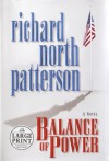 Balance of Power - Richard North Patterson
