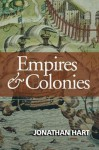 Empires and Colonies - Jonathan Hart