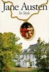 Jane Austen in Style - Susan Watkins, Hugh Palmer