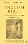 The English Bible and the Seventeenth-Century Revolution - Christopher Hill