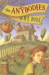 The Anybodies & The Nobodies (Audio) - N.E. Bode, Oliver Platt