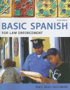 Basic Spanish for Law Enforcement - Ana C. Jarvis, Raquel Lebredo, Francisco Mena-Ayllon, Luis Lebredo