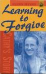 Learning to Forgive - Glenn Myers, G. Myer, Meyers Glenn