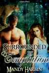 Surrounded by Temptation - Mandy Harbin