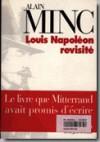 Louis Napoléon revisité - Alain Minc