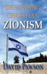 Defending Christian Zionism - David Pawson
