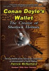 Conan Doyles Wallet: The Creator Of Sherlock Holmes - Patrick McNamara, Karl Fallon