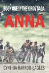 Anna: Book One in the Kirov Saga - Cynthia Harrod-Eagles