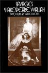 Savages & Shakespeare Wallah - James Ivory, George W.S. Trow, Michael O'Donoghue, Ruth Prawer Jhabvala
