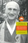 Zen Teaching, Zen Practice: Philip Kapleau And The Three Pillars Of Zen - Kenneth Kraft