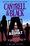 """""""A"""" is for Asshat (Malibu Mystery Book 1) - Rebecca Cantrell, Sean Black"""