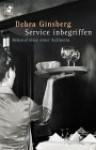 Service inbegriffen. Bekenntnisse einer Kellnerin. - Debra Ginsberg