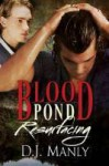 Blood Pond Resurfacing - D.J. Manly