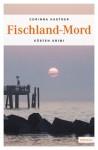Fischland-Mord - Corinna Kastner